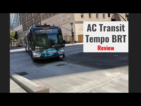 AC Transit Tempo BRT Review In Oakland On Broadway And International Blvd