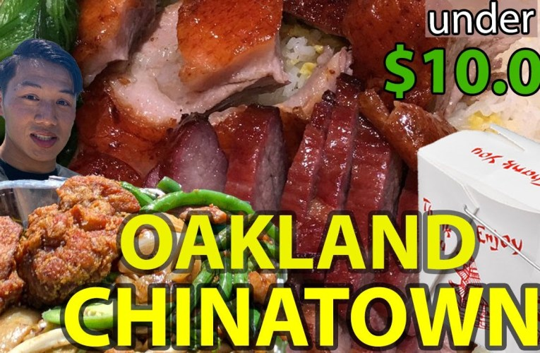 Top 3 Take Away Food Under $10 In Oakland Chinatown