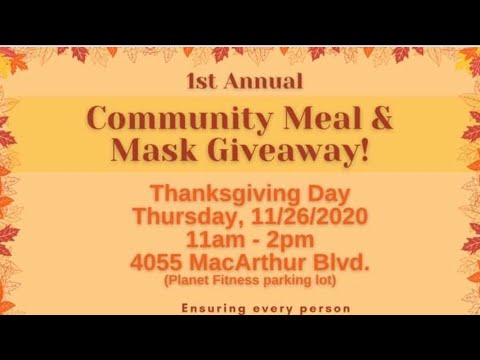 Oakland Councilmember Sheng Thao's 1st Community Meal & Mask Giveaway, Thanksgiving Day 11AM – 2PM