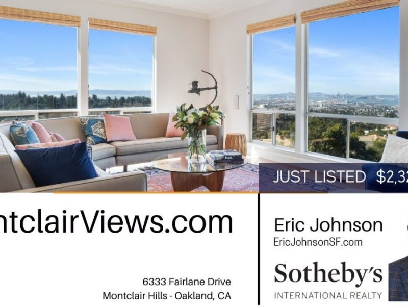 Home For Sale 6333 Fairlane Drive, Oakland, CA – By Eric M Johnson, Sotheby's International Realty