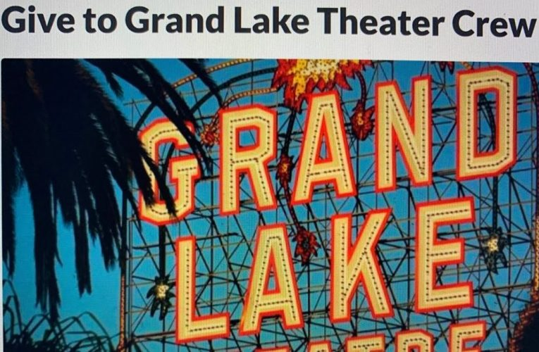 Grand Lake Theater Staff Fundraiser Still Short Of $35K Goal At $30,283 As Of April 13 2021