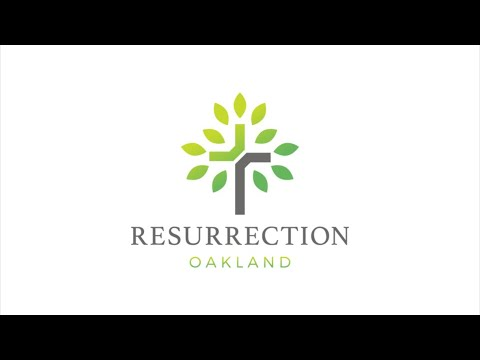 Resurrection Oakland Church | May 2, 2021. 10am