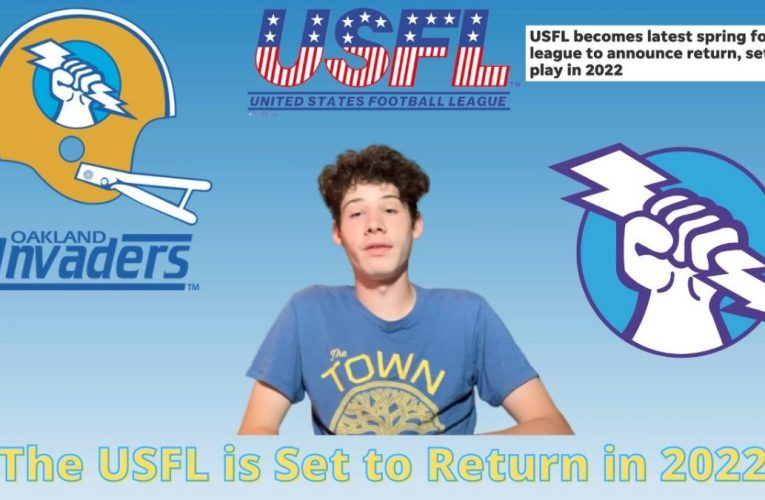 The USFL is Set to Return in 2022; Revival of the Oakland Invaders?
