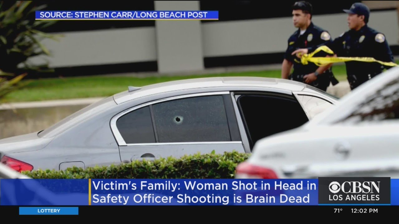 Family: Woman Brain Dead After Being Shot By School Safety Officer In Long Beach - Blog