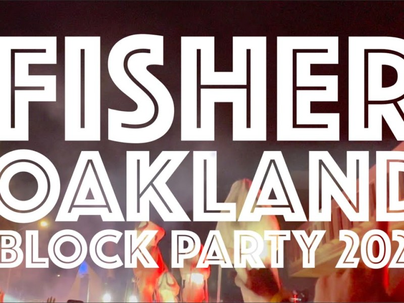 FISHER BLOCK PARTY – Oakland 2021 – 4K
