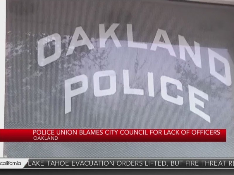 Oakland Police Union Blames Oakland City Council For Lack Of Officers