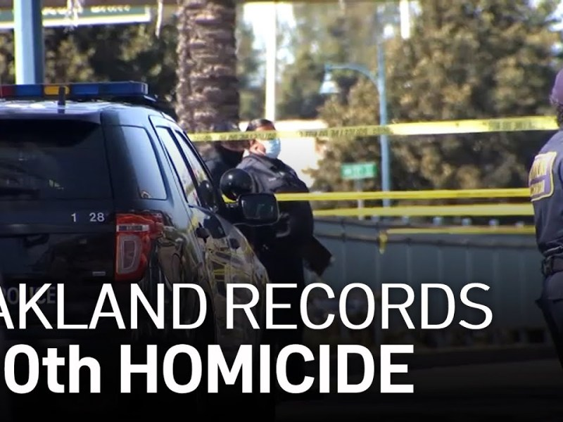 Oakland Records 100th Homicide of 2021