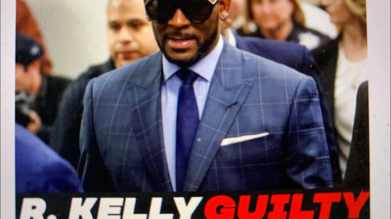 Rapper R Kelly Guilty Of Racketeering Sex Trafficking And Assault Expected To Get Decades In Jail - Blog