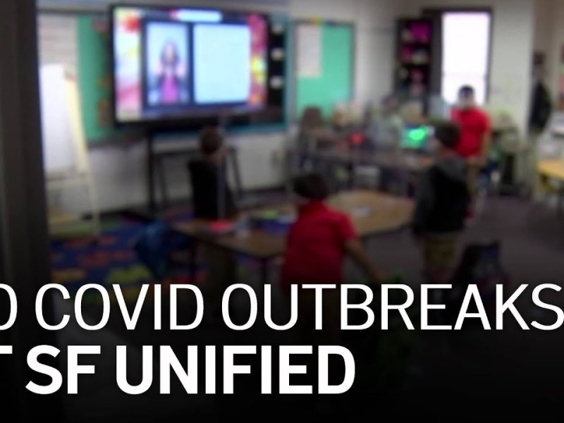 San Francisco Unified Reports Zero COVID-19 Outbreaks, Case Transmissions
