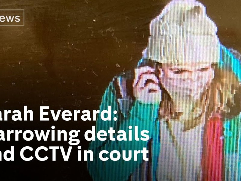 Sarah Everard handcuffed and falsely arrested before she was murdered, court told