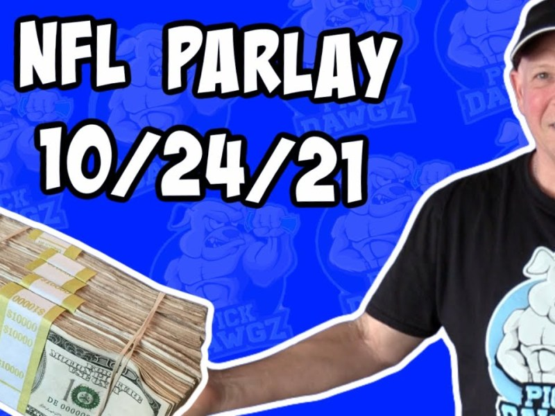 Free NFL Parlay For Today 10/24/21 NFL Pick & Prediction NFL Betting