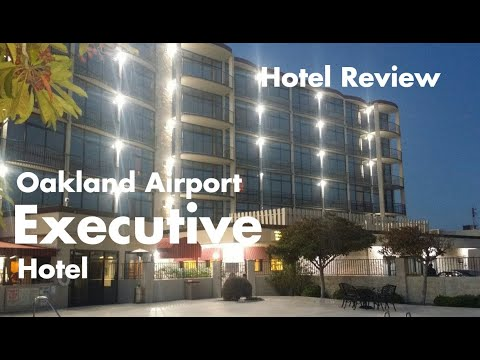 Hotel Review – A Sketchy Night at the Oakland Airport Executive Hotel