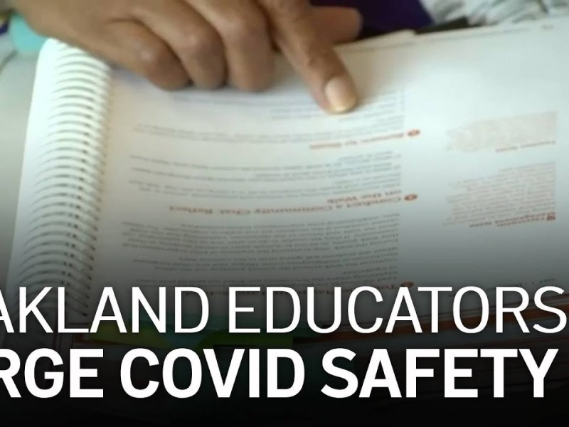 Oakland Educators Fight for COVID-19 Safety