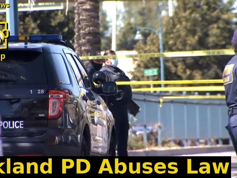Oakland PD Abuses Law | Weekly News Roundup