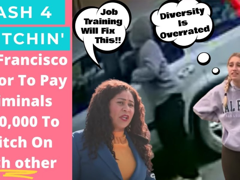 San Francisco mayor will pay criminals $100,000 to snitch on pals to appease Pasty Liberal victims.