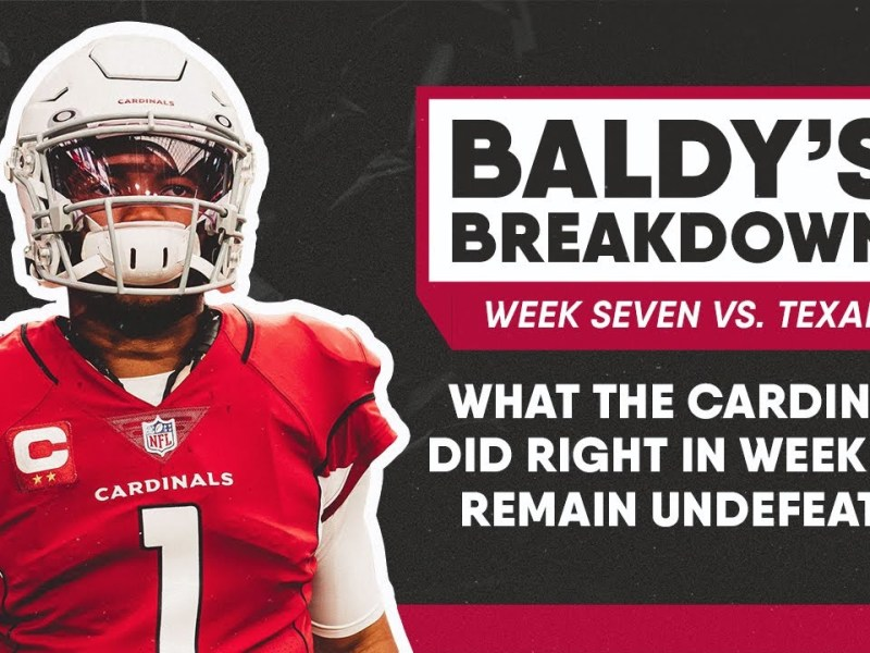 What the Arizona Cardinals Did Right in Week 7 to Remain Undefeated | Baldy's Breakdowns