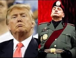 Trump and Mussolini. Would Trump follow in Mussolini's footsteps?