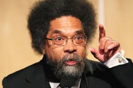 Cornel West. He and others will be used to pressure the racist regime of Israel to moderate their approach.