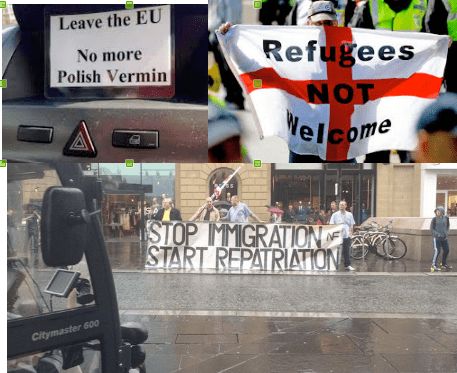 Some of the anti-immigrant bigotry that got a boost from the entire Brexit campaign.