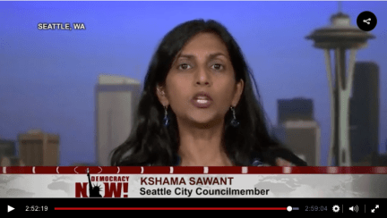 Kshama Sawant speaking with Amy Goodman on Democracy Now. How different are Sawant's politics from those of Amy Goodman?
