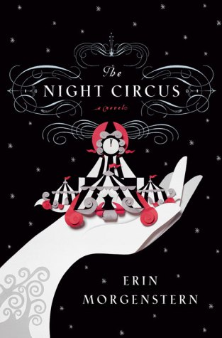 """Book cover of """"The Night Circus"""" by Erin Morgenstern. The novel focuses on a magical circus with a deeper, more sinister backgorund (Image from Barnes and Noble)."""