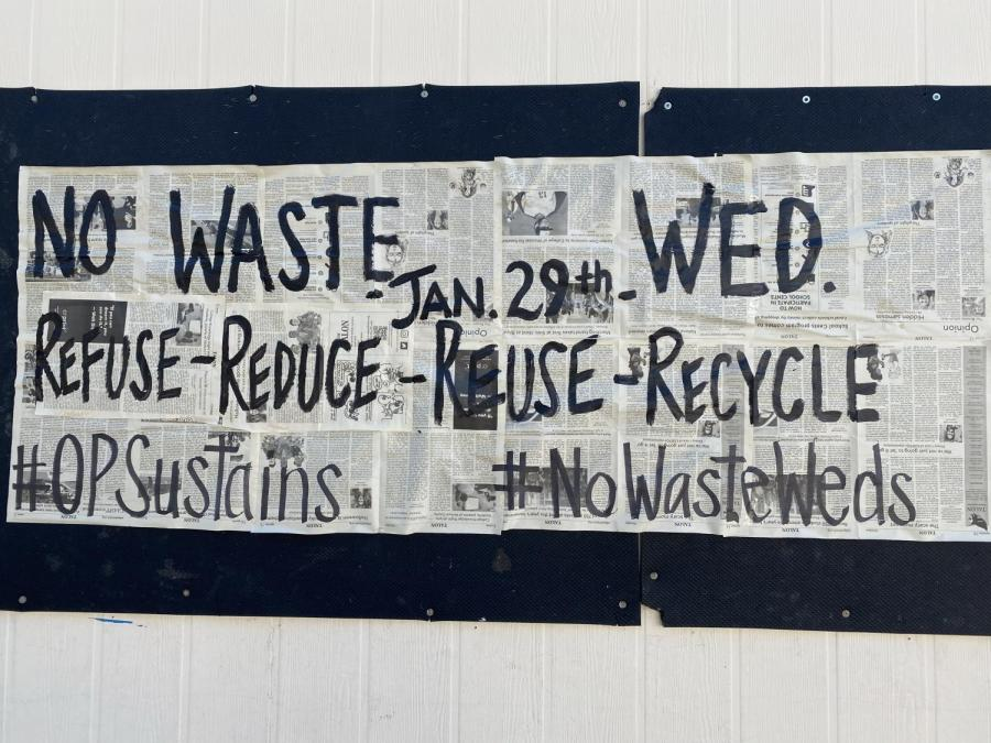Anna Mendez and Tony Peluce's art classses collaberated with sustainability initiatives at OPHS to promote #NoWasteWeds.