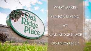 Oak Ridge Place Senior Living