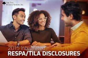 2015 New Integrated RESPA/TILA Disclosures