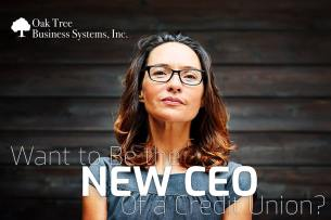Want to Be the New CEO of a Credit Union?