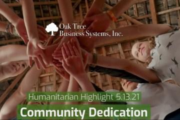 Humanitarian Highlight 5.13.21   Community Dedication