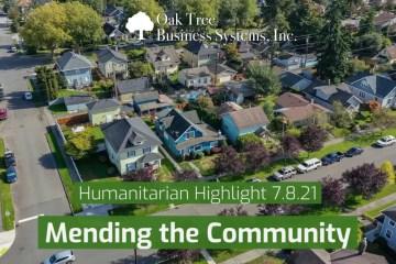 Humanitarian Highlight 7.8.21 | Mending the Community