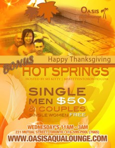 Bonus Hot Springs Happy Thanksgiving @ Oasis Aqualounge | Toronto | Ontario | Canada