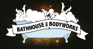 Bathhouse and Bodyworks