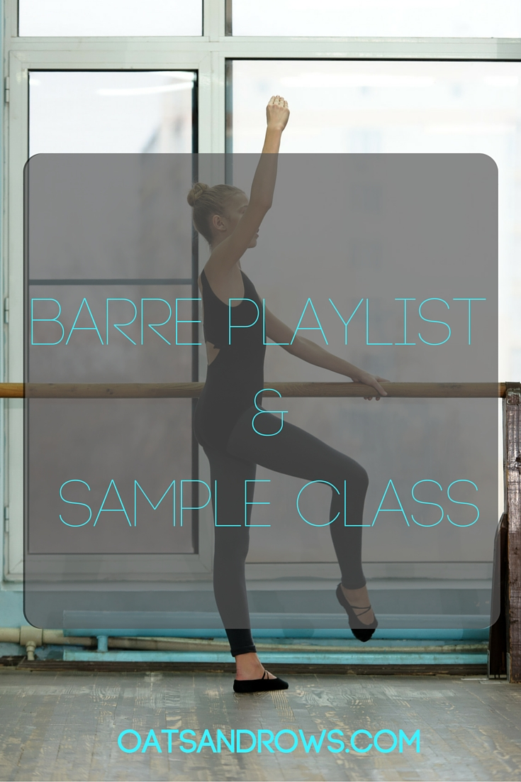 Barre Playlist & Sample Class