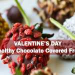 Valentines Day Healthy Chocolate Covered Fruit