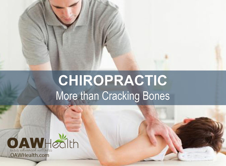 Chiropractic – More Than Cracking Bones