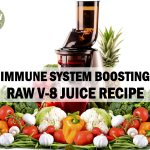 Immune System Boosting Raw V-8 Juice Recipe