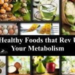 8 healthy foods that rev up your metabolism