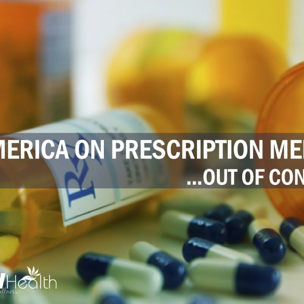 America on Prescription Meds – Out of Control