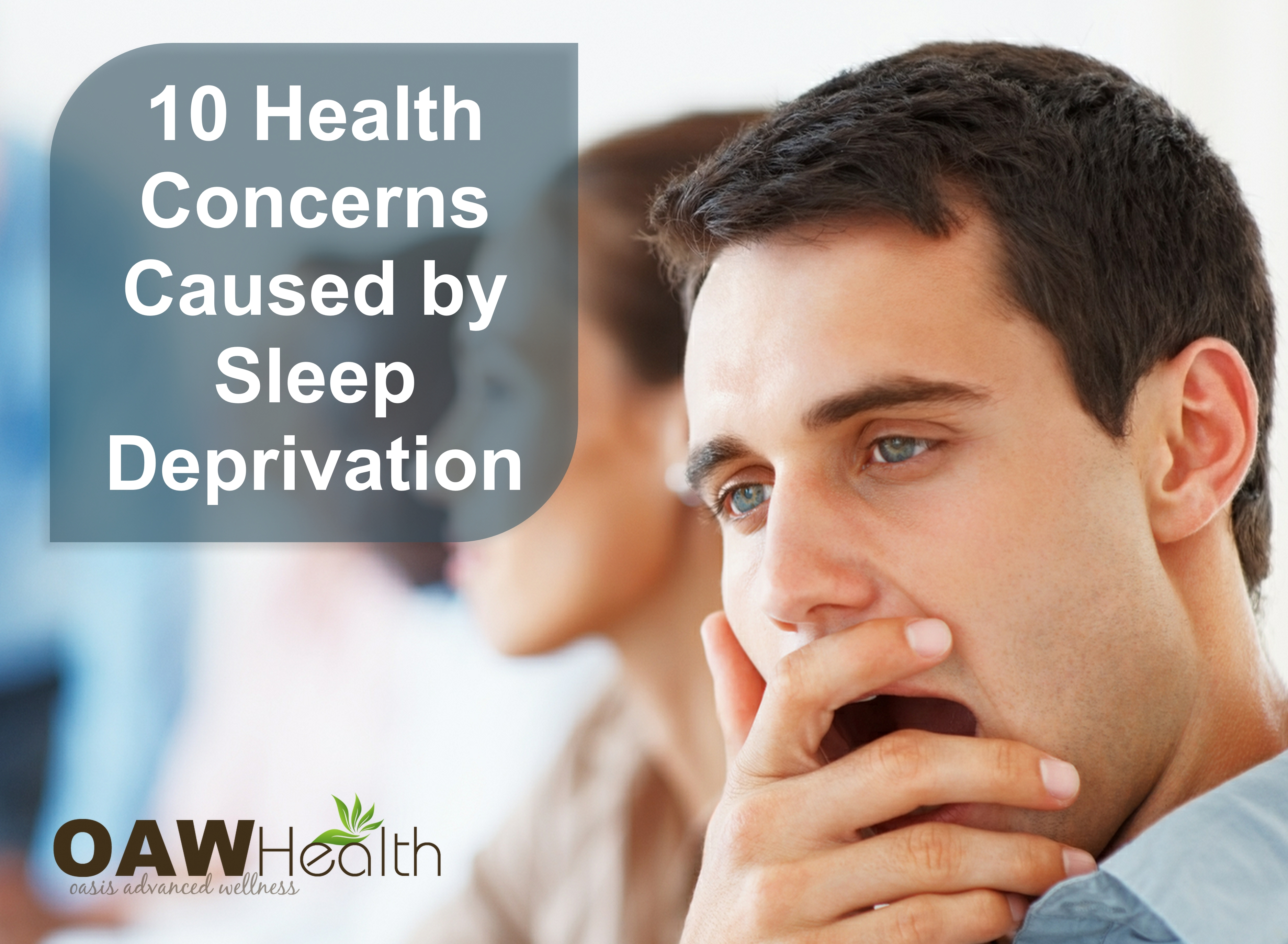 10 Health Concerns Caused by Sleep Deprivation