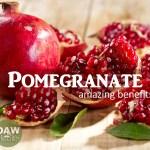 Amazing Benefits of Pomegranate