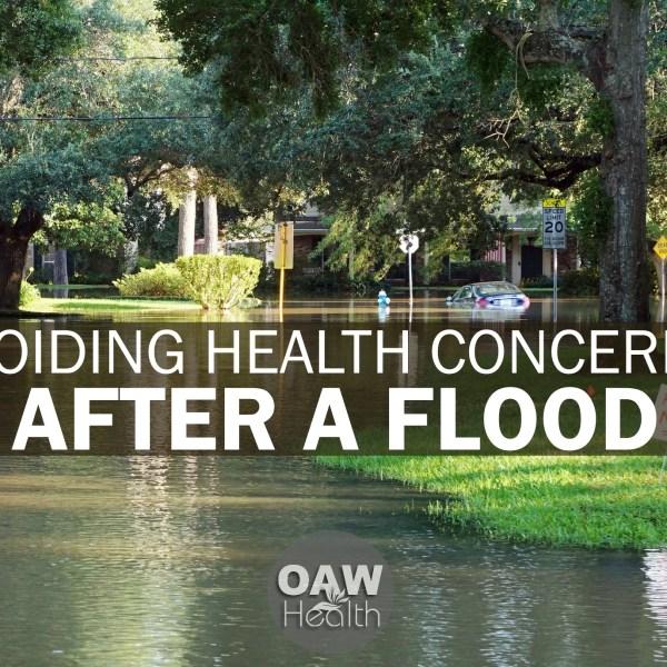 Avoiding Health Concerns after a Flood