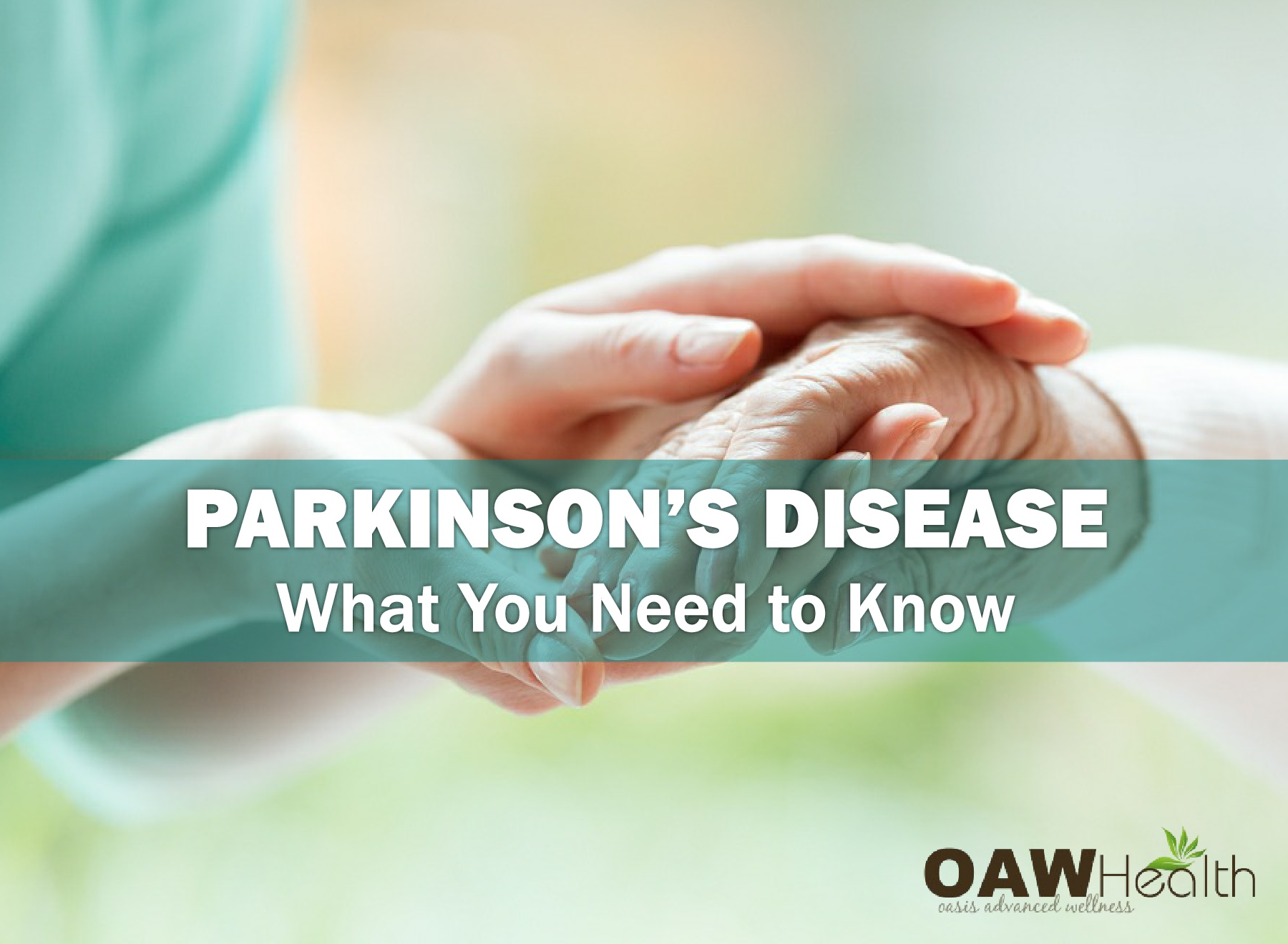 Parkinson's Disease – What You Need to Know