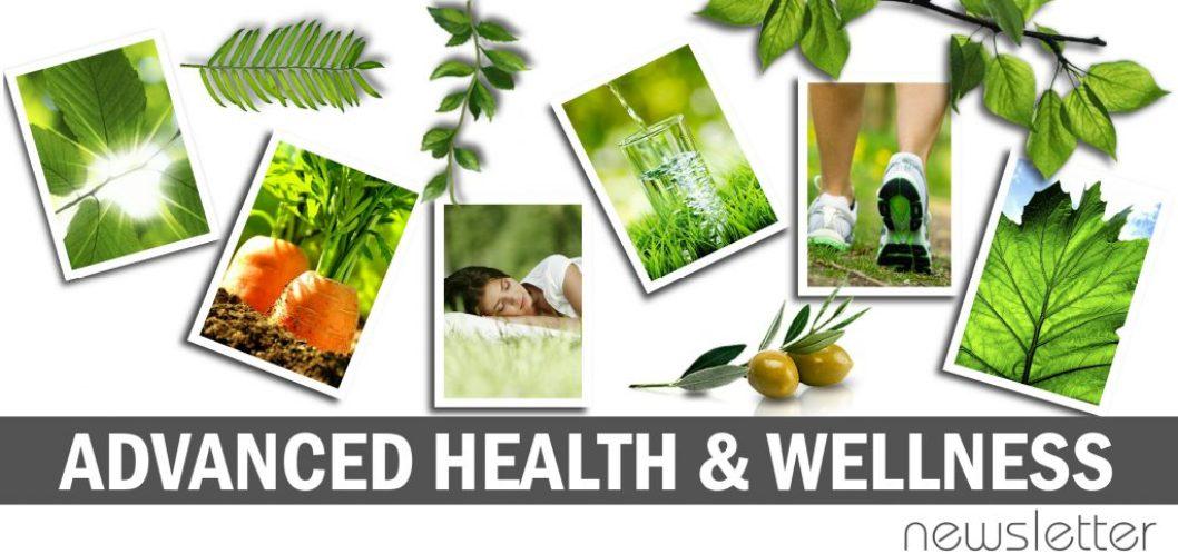 Advanced Health & Wellness Newsletter