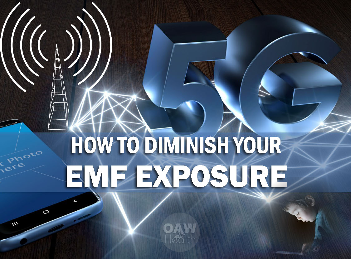 How to Diminish Your EMF Exposure