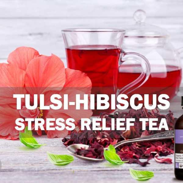 Tulsi-Hibiscus Stress Relief Tea
