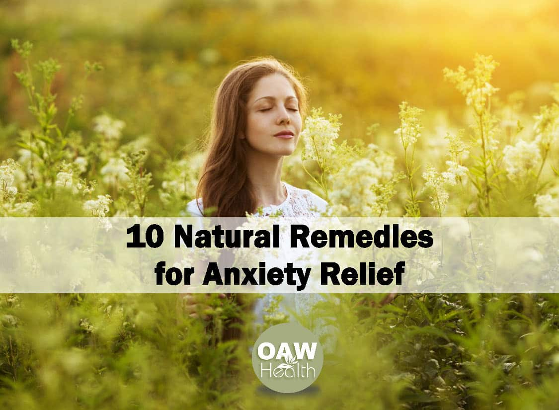 10 Natural Remedies for Anxiety Relief