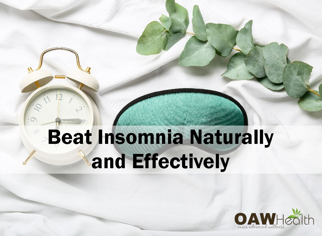 Beat Insomnia Naturally and Effectively