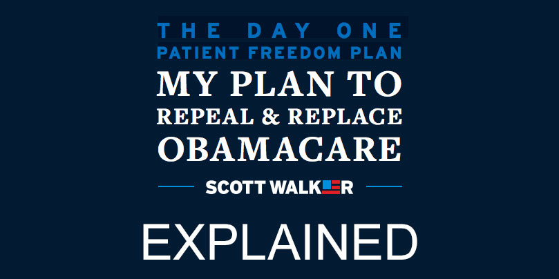 scott-walker-repeal-and-replace-plan-explained