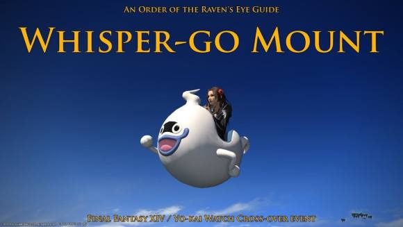 FFXIV- Yo-kai Watch Event Whisper-go Mount (2016) - YouTube